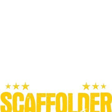 Scaffolder Scaffolding Gift Present Death Smiles by Krautshirts