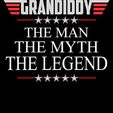 Grandiddy The Man The Myth The Legend Father's day xmas gift by BBPDesigns