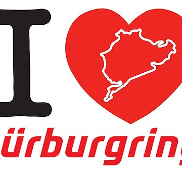 I love nuburgring by camisetascharly