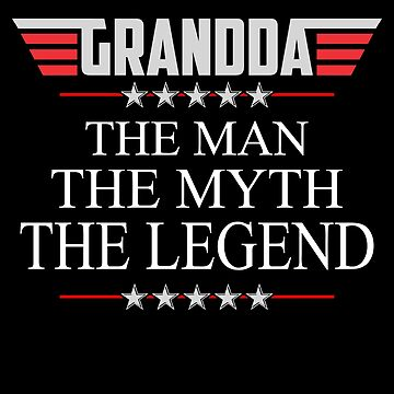 Grandda The Man The Myth The Legend Father's day xmas gift by BBPDesigns