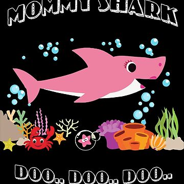 Mommy Shark Doo doo doo by karyatik