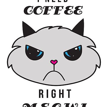 Funny Cat Lover Coffee Addict Caffeine Addiction by LoveAndSerenity