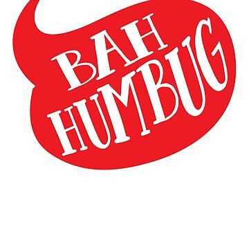 bah humbug funny christmas by andzoo