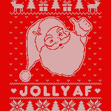 JOLLY AF Ugly Christmas Sweater by LiRoVi