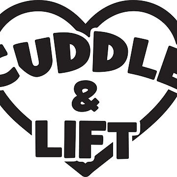 Cuddle And Lift by mchanfitness