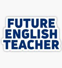 future english teacher Sticker