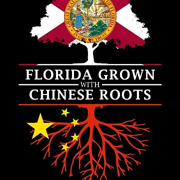 Florida Grown with Chinese Roots Design by ockshirts