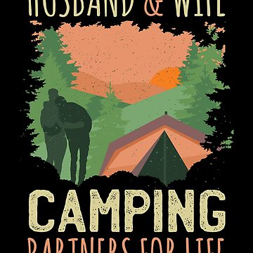 Husband and Wife Camping Partners for Life by soondoock