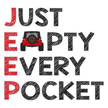 Jeep - Just Empty Every Pocket - Red by indicap