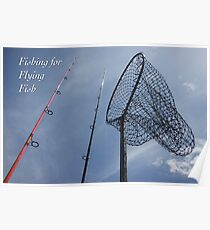 Fishing For Flying Fish Poster