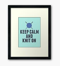 Keep Calm and Knit On Cute Knitting Framed Print
