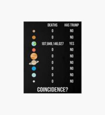 Funny Anti Trump Space Infographic With Deaths On Planets. Gift For Trump Hater. Impeach Donald Trump. Political Humor.  Art Board