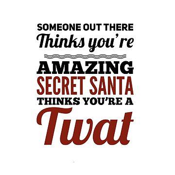 Secret santa twat by CharlyB