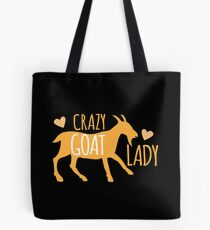 Verrückte Ziege Dame Tote Bag