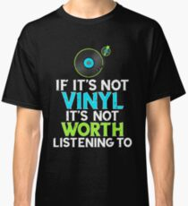 Vinyl Record Lover Tshirt Retro Music Turntable Addict Classic T-Shirt