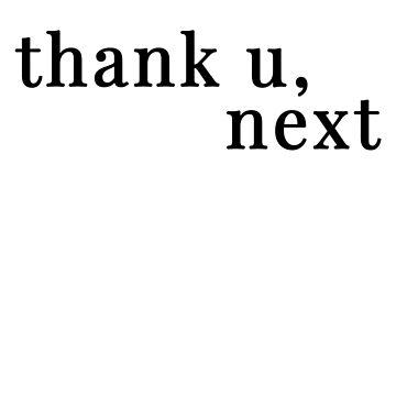 thank u, next by gioplothow