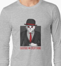 Cat Quote Long Sleeve T-Shirt