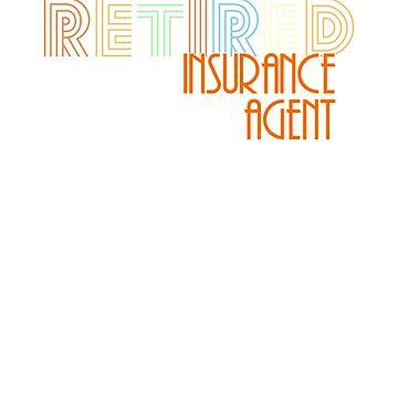Retired Insurance Agent Vintage Retro Style Shirt by peaktee