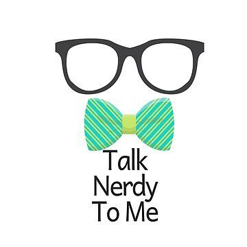 Talk Nerdy To Me by JenBoyte