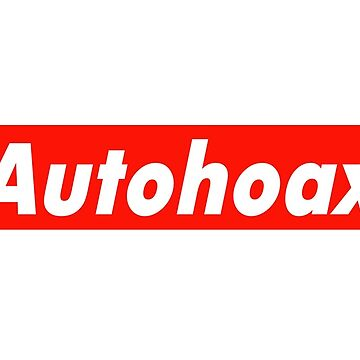 AUTOHOAX STRONG by GLOBEXIT