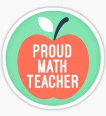 proud math teacher Sticker