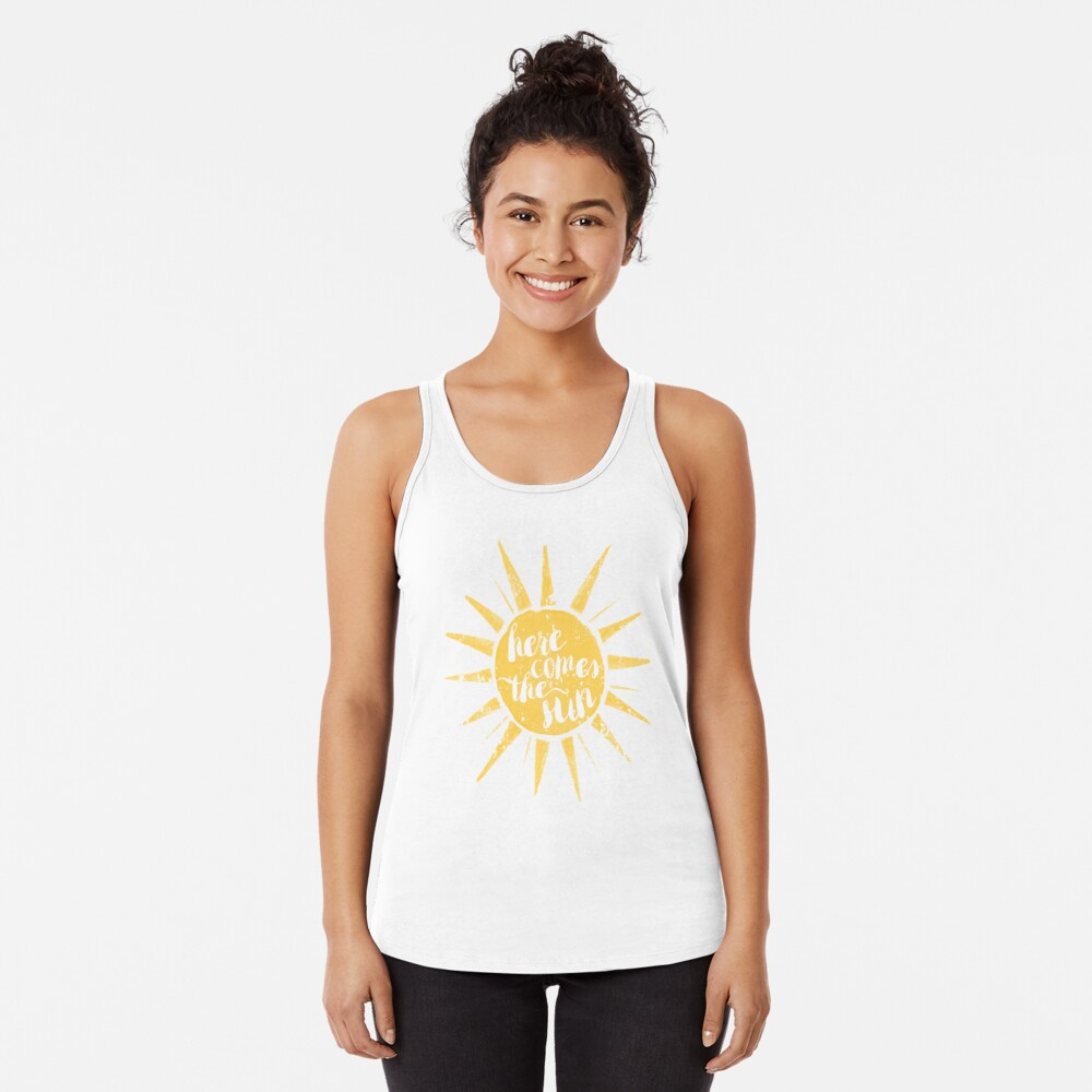 Here Comes the Sun Racerback Tank Top
