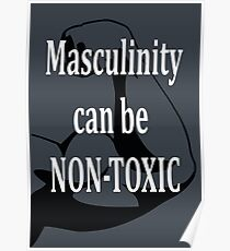 Toxic Masculinity Posters   Redbubble