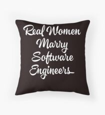 Real Women Marry Software Engineers proud wife Throw Pillow