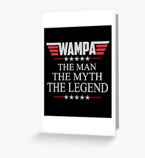 Wampa The Man The Myth The Legend Father's day xmas gift Greeting Card