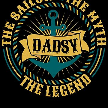 Dadsy The Sailor The Myth The Legend Father's day xmas gift by BBPDesigns