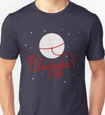 It's a Wonderful life, Lasso the moon Unisex T-Shirt