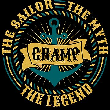 Gramp The Sailor The Myth The Legend Father's day xmas gift by BBPDesigns