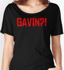 GAVIN?! Women's Relaxed Fit T-Shirt