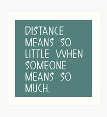 Distance means nothing... Impression artistique