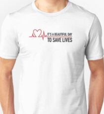 It's a beautiful day to save lives, Grey's quote Slim Fit T-Shirt