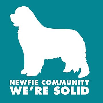 Newfie Community: We're Solid by itsmechris