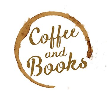 Coffee and Books by buttermybooks