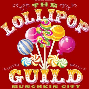 The Lollipop Guild by Mindspark1