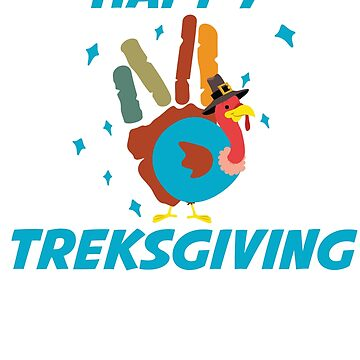 Happy Treksgiving Funny Turkey Thanksgiving T-Shirt Gift: | Gift For Women | Gift For Men |  by larspat