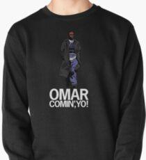 Omar Comin', Yo! Pullover