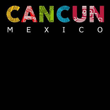 Visit Cancun! Mexican Vacation Gift by MikeMcGreg