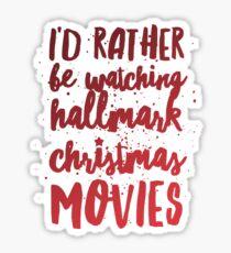 Watching Hallmark Christmas Movies Sticker