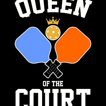 Queen of The Pickleball Court by MikeMcGreg