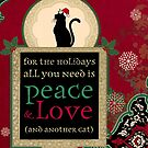 Peace, Love and a Cat by AngiandSilas