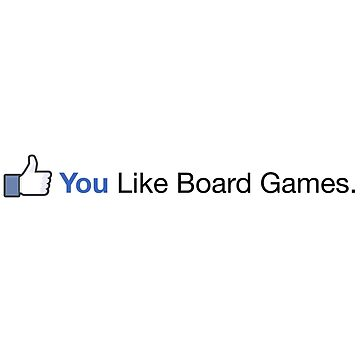 Thumbs Up! You Like Board Games. by HeartBoardGames