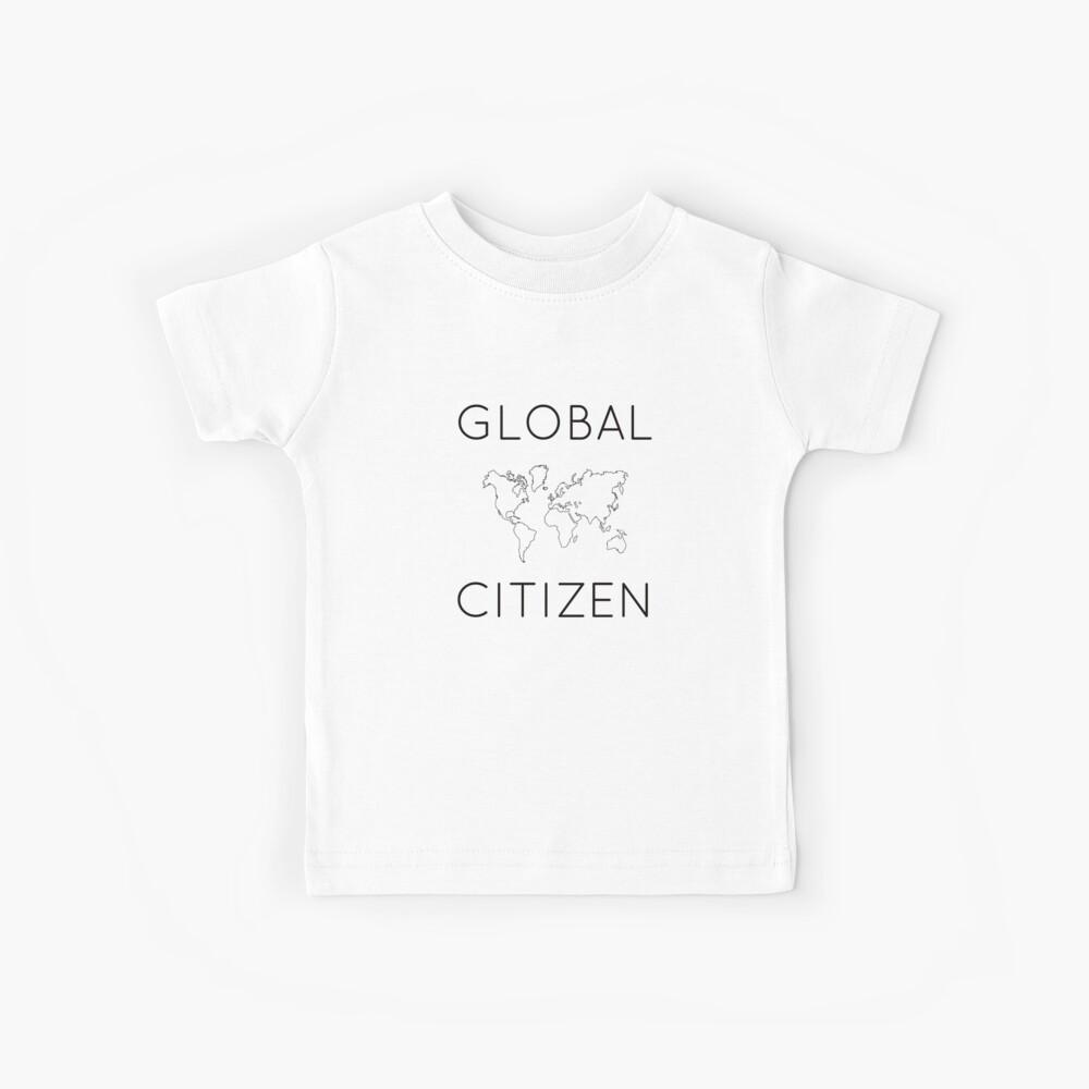 GLOBAL CITIZEN Kids T-Shirt