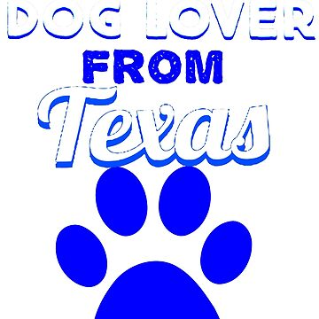 Dog lover from Texas by KaylinArt