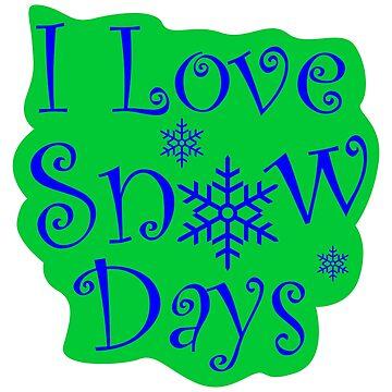 I love Snow Days Green (2) by KaylinArt