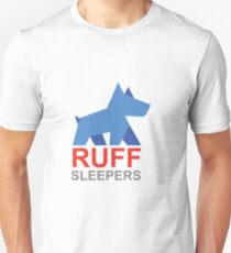 Ruff Sleepers Fundraising Campaign Unisex T-Shirt