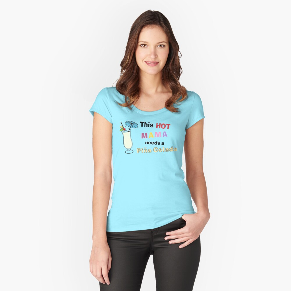 Pina Colada. Ladies Funny Gift. Women's Fitted Scoop T-Shirt Front